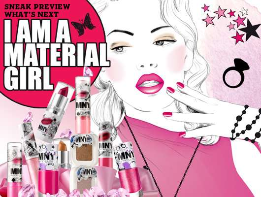 "MNY Look ""I AM A MATERIAL GIRL"""