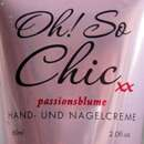 Oh! So Chic Passionsblume Hand- und Nagelcreme