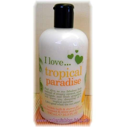 I love… tropical paradise bubble bath & shower gel