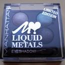 Manhattan Liquid Metals Eyeshadow, Farbe: Robotears (Limited Edition)