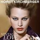 HORST KIRCHBERGER VINTAGE LOVE