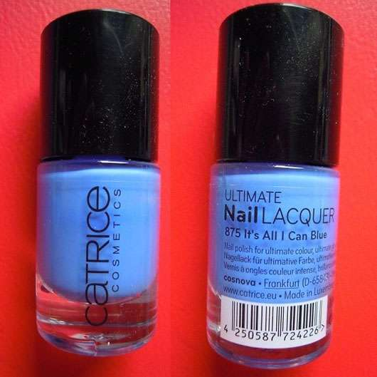 Catrice Ultimate Nail Lacquer, Farbe: 875 It's All I Can Blue