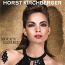 HORST KIRCHBERGER ROCKIN' LUXURY