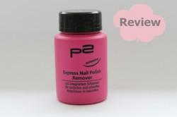 Produktbild zu p2 cosmetics Express Nail Polish Remover