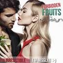 Misslyn Forbidden Fruits