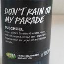 LUSH Don't Rain On My Parade (Duschgel)