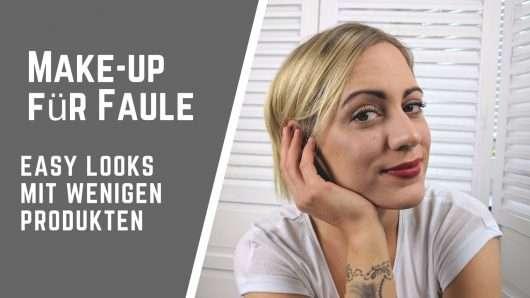 Make-up für Schmink-Faule